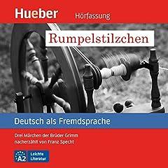 Rumpelstilzchen - Drei Märchen der Brüder Grimm nacherzählt von Franz Specht