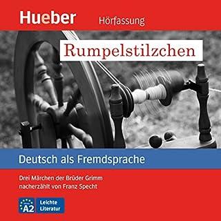 Rumpelstilzchen - Drei Märchen der Brüder Grimm nacherzählt von Franz Specht audiobook cover art