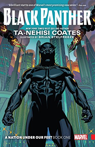 Black Panther: A Nation Under Our Feet Vol. 1: A Nation Under Our Feet Book 1 (Black Panther (2016-2018)) (English Edition)