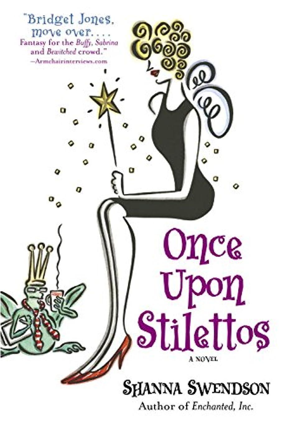 ブラウズ差別領収書Once Upon Stilettos: Enchanted Inc., Book 2 (Enchanted, Inc.) (English Edition)