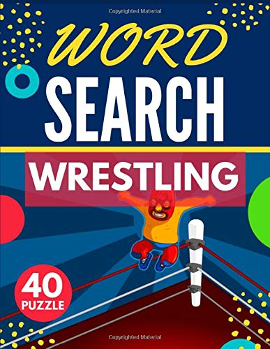 Wrestling Word Search: Themed Activity Puzzle Book | 40 Large Print Challenging Puzzles