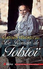 Le Roman de Tolstoï de Vladimir Fedorovski
