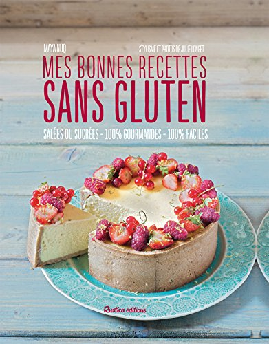 Mes bonnes recettes sans gluten (Cuisine bien-être) (French Edition)