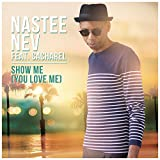 Show Me (You Love Me) (Radio Edit)