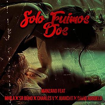 Solo fuímos dos (feat. Mhila, Sr Búho, Charles V, Juancho & David Agudelo)