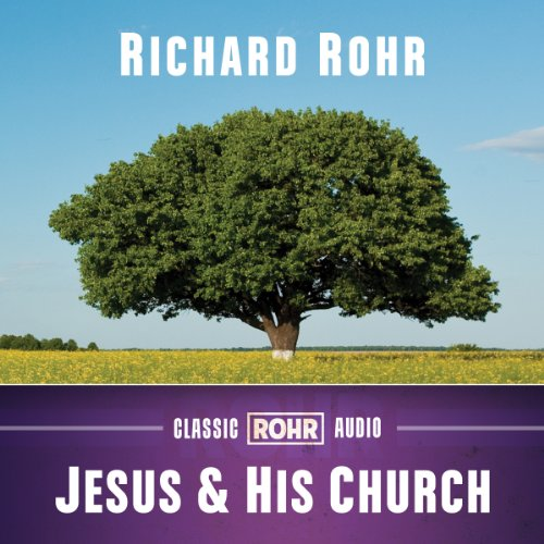 Jesus and His Church audiobook cover art