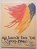 ap bank fes 039 06 eco-reso パンフレット