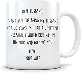 50th Anniversary Gift for Men - Funny 50 Year Wedding Anniversary for Him - Best Marriage Coffee Mug I Love You for Couples Celebrating Their Relationship