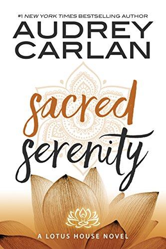 Sacred Serenity (Lotus House Book 2…