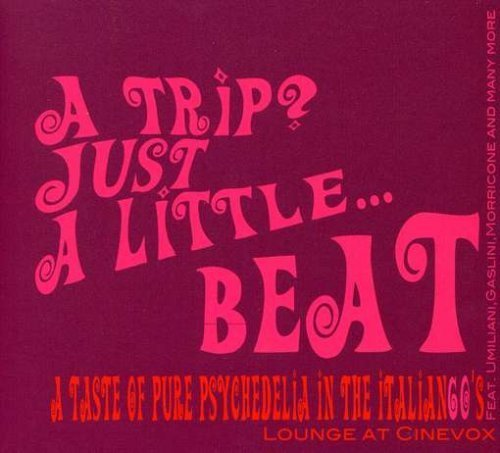 Trip: Just a Little Beat by Trip? Just a Little Beat (2008-03-15)
