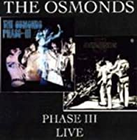 The Osmonds - Phase III Live by The Osmonds (2008-05-27)