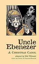 Uncle Ebenezer: A Christmas Carol (Oberon Modern Plays)