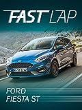 Fast Lap: Ford Fiesta ST