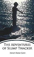 The Adventures of Slump Thacker