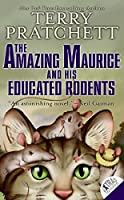 The Amazing Maurice and His Educated Rodents (Discworld)