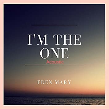 I'm The One (Acoustic)