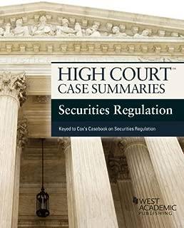 High Court Case Summaries on Securities Regulation, Keyed to Cox