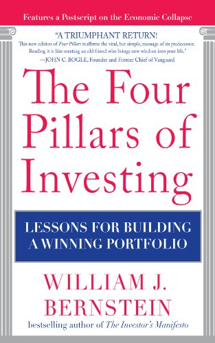 Amazon.com: The Four Pillars of Investing: Lessons for Building a Winning  Portfolio eBook: Bernstein, William J.: Kindle Store