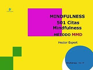 501 Citas Mindfulness: (Método MMD) (Método MMD (Mindfulness)) (Spanish Edition)