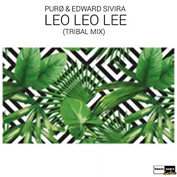 Leo Leo Lee (Tribal Mix)