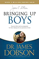 Bringing Up Boys by James C. Dobson(2018-05-08)