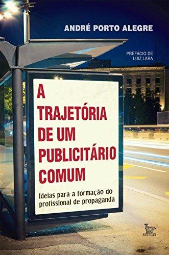A Trajetória de Um Publicitário Comum