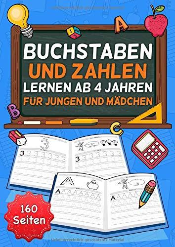 Buchstaben lernen ab 4 Jahren für Jungen und Mädchen: ideale Vorbereitung auf die 1. Klasse und Vorschule - Übungsheft Vorschulheft Vorschulbuch