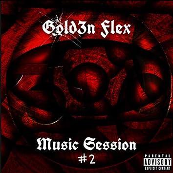 Music Session #2 (feat. Kidd Glue)
