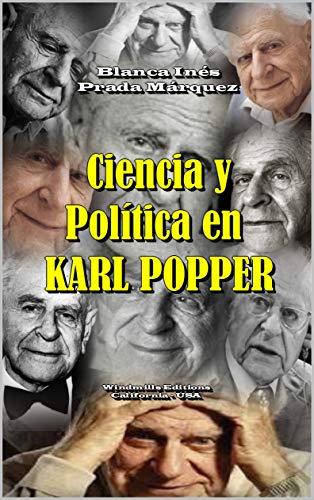 Ciencia y Política en Karl Popper: Más nueve ensayos sobre otros temas de su obra (WIE nº 468) (Spanish Edition)