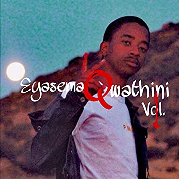 EyasemaQwathini, Vol. 1
