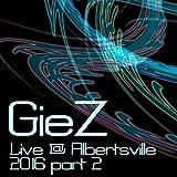 Giez Live @ Albertsville, Pt. 2