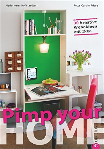 Pimp your Home: 30 kreative Wohnideen mit Ikea