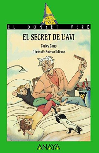 El secret de l'avi (LITERATURA INFANTIL (6-11 años) - El Duende Verde (C. Valenciana))