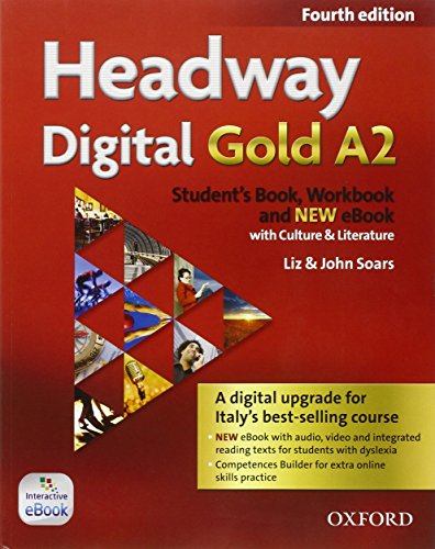 Headway Digital Gold A2. Con Student's Book, Workbook, Oxford Online Skills Program e Olb Ebook [Lingua inglese]