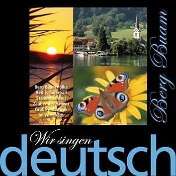 Wir Singen Deutsch - Berg Buam Polka