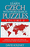 Learn Czech with Word Search Puzzles Volume 2: Learn Czech Language Vocabulary with 130 Challenging Bilingual Word Find Puzzles for All Ages