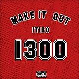 Make It Out [Explicit]