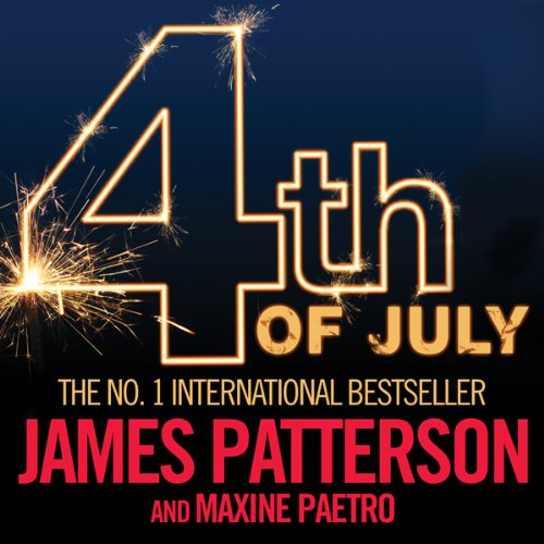 4th of July     The Women's Murder Club, Book 4              By:                                                                                                                                 James Patterson,                                                                                        Maxine Paetro                               Narrated by:                                                                                                                                 Pat Starr                      Length: 7 hrs and 28 mins     119 ratings     Overall 4.5