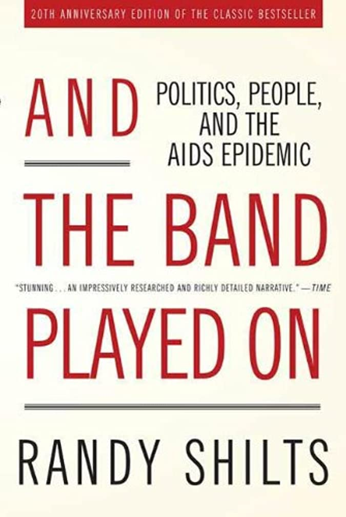 セレナ宇宙船知らせるAnd the Band Played On: Politics, People, and the AIDS Epidemic, 20th-Anniversary Edition (English Edition)