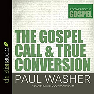 The Gospel Call and True Conversion cover art