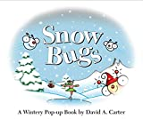 Snow Bugs: A Wintery Pop-up Book