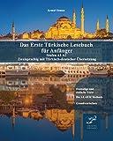 Das Erste Türkische Lesebuch für Anfänger: Stufen A1 A2 Zweisprachig mit Türkisch-deutscher Übersetzung (Gestufte Türkische Lesebücher, Band 1)