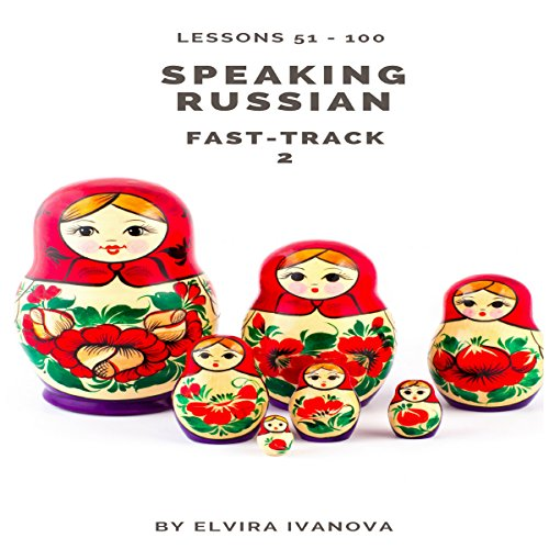 Speaking Russian Fast-Track 2 audiobook cover art