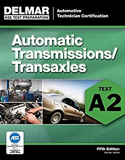 ASE Test Preparation - A2 Automatic Transmissions and Transaxles (ASE Test Preparation Series)