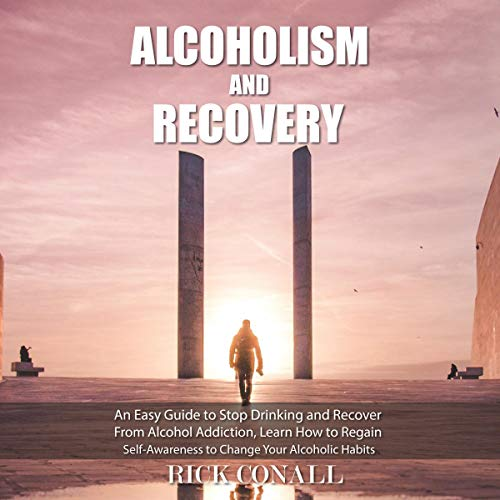 Alcoholism and Recovery audiobook cover art