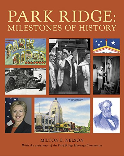 PARK RIDGE: Milestones of History