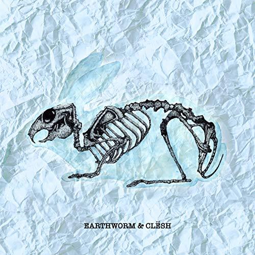 Earthworm & Clēsh [Explicit]