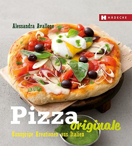 Pizza Originale: Knusprige Kreationen aus Italien