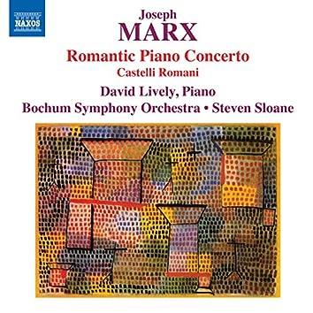 """J. Marx: Piano Concerto in E Major """"Romantic"""" & Castelli Romani"""