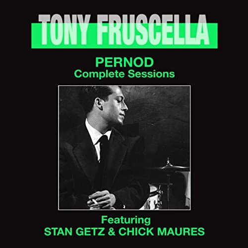 Tony Fruscella feat. Stan Getz & Chick Maures